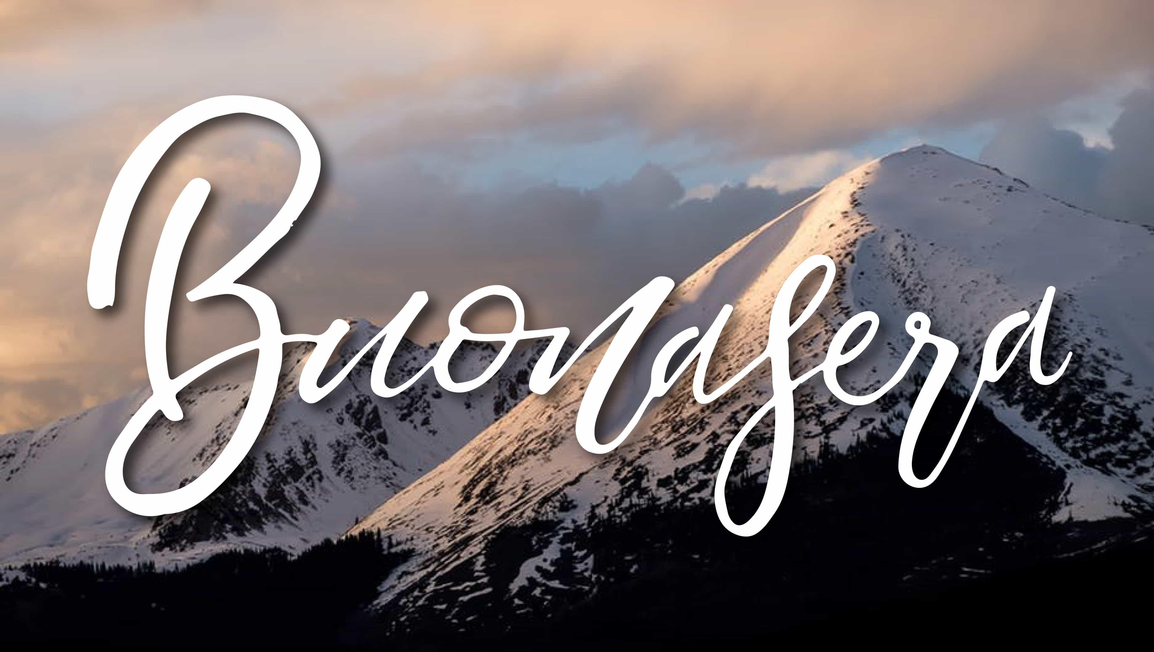 Buona sera con le grande bellissime montagne