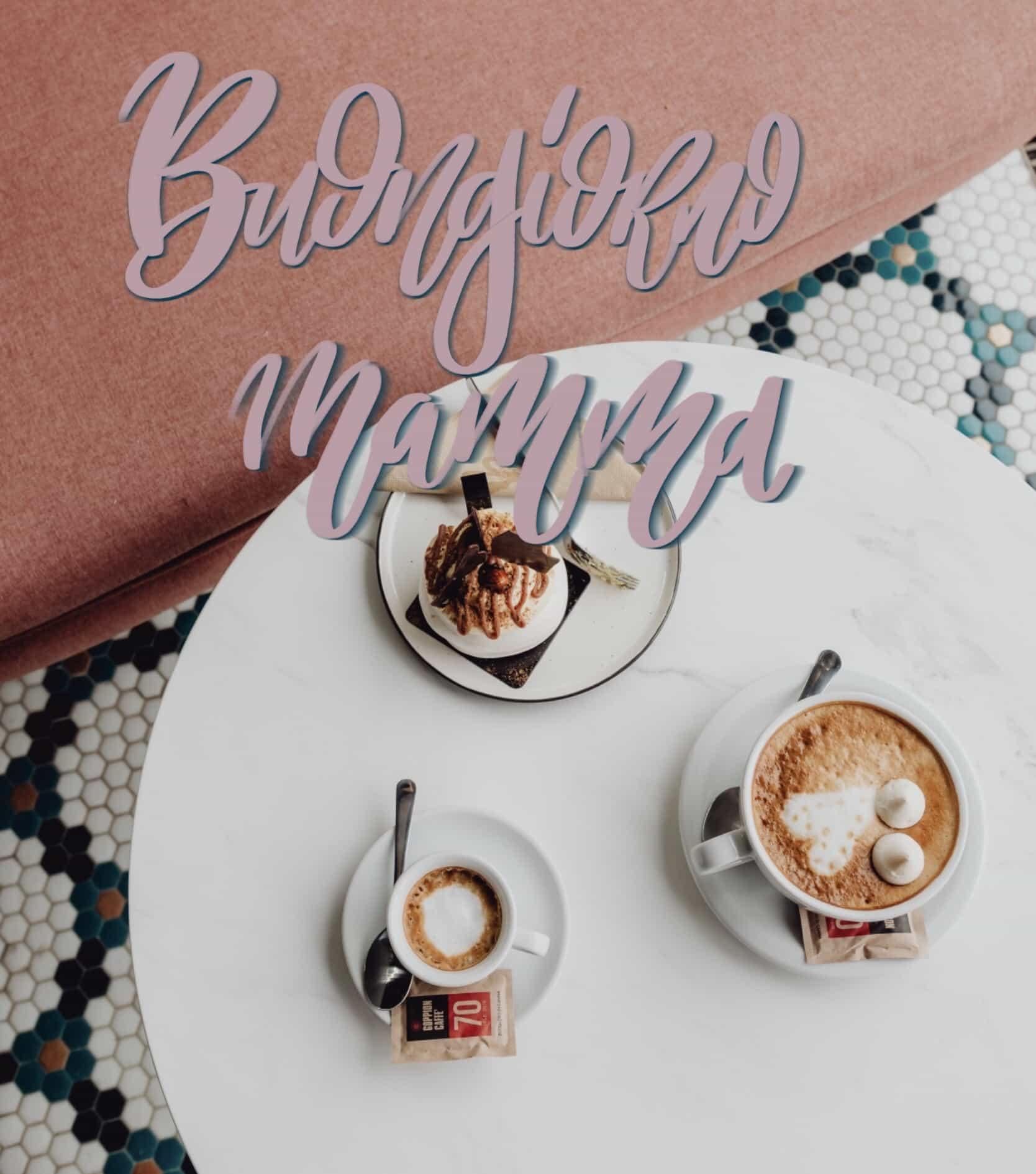 Buona giornata a mamma con caffe